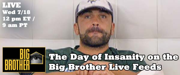 Big Brother Live Feeds Haven't Ever been this crazy, until Willie Hantz showed up