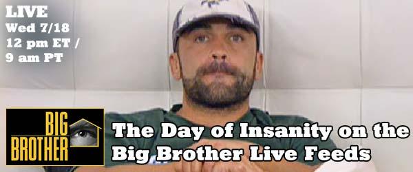 Big Brother Live Feeds Haven't Ever been this crazy, until Willie Hantz showed up