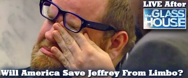 Will America Save Jeffrey from Limbo on The Glass House?
