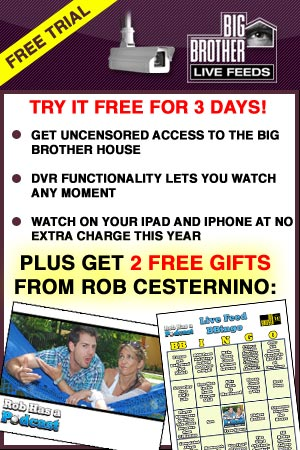 Get the Big Brother LIve Feed Early Bird Discount from Real Player Superpass - Big Brother 14 Live Feeds for Just $29.99 plus 2 Free Gifts