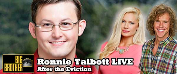 Ronnie Talbott joins Rob Cesternino to discuss the blindside eviction of Janelle Pierzina or Frank Eudy on Big Brother 14