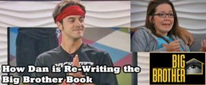 How Dan gheesling hosted his own funeral and is rewriting the Book on Big Brother 14