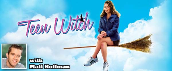 Big Brother's Matt Hoffman joins Rob Cesternino to talk about the Halloween classic from 1989, Teen Witch