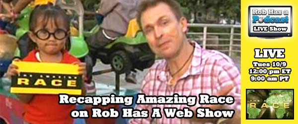 Recapping Week 2 of the Amazing Race on Rob Has a Webshow