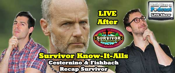 Rob Cesternino and Stephen Fishbach are the Survivor Know-It-alls and they are back with a live recap of Episode 4 of Survivor Philippines