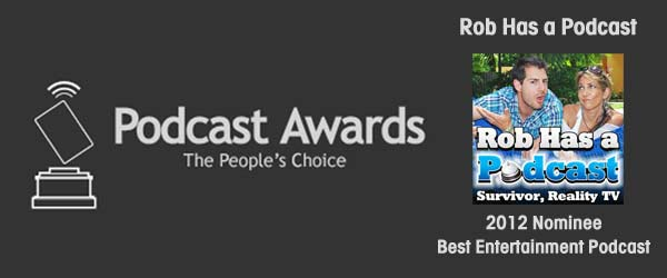 Rob Has a Podcast has been nominated for a 2012 Podcast Award for Best Entertainment Podcast