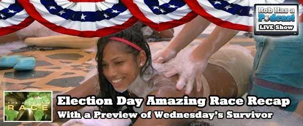 Rob Cesternino recaps the Amazing Race LIVE on Election Day