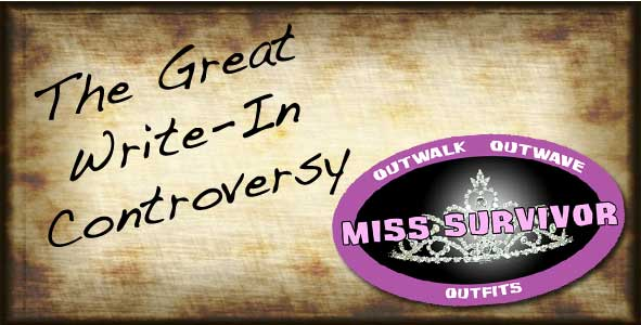Discussing the Great 2013 Miss Survivor Write-In Controversy