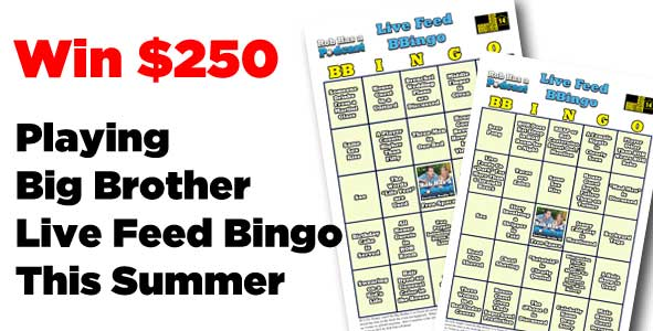 Win 250 This Summer playing Big Brother Live Feed BBingo