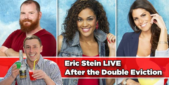 Eric Stein LIVE after the double eviciton