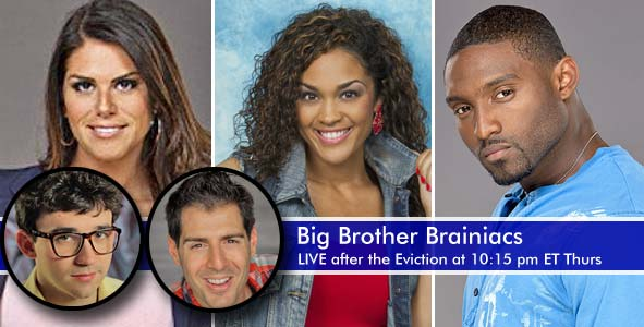 Live after the Big Brother 15 eviction of Howard, Amanda or Candice on Thursday, August 1, 2013