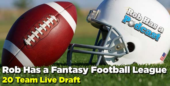 Rob Has a Fantasy Football Draft - LIVE