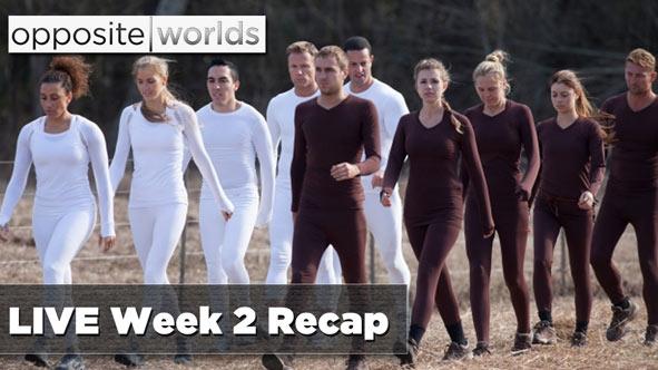 LIVE Opposite Worlds Week 2 Recap