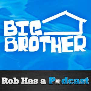 Subscribe to our Big Brother ONLY Podcast