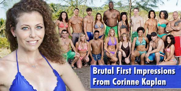 Brutal First Impressions of the Survivor Cagayan cast from Corinne Kaplan