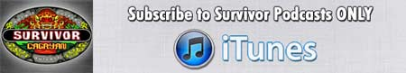 Click to Subscribe or Give Ratings to the Survivor ONLY Podcast Feed on iTunes