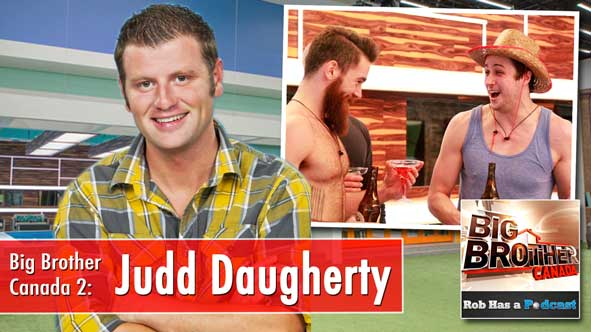 Big Brother Canada Week 4 Recap with Judd Daugherty