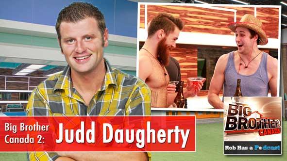 Big Brother Canada Week 4 Recap with Judd Daugherty
