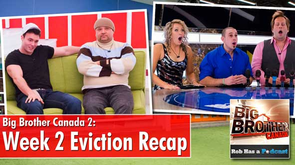 Recapping the Second Eviction on Big Brother Canada 2