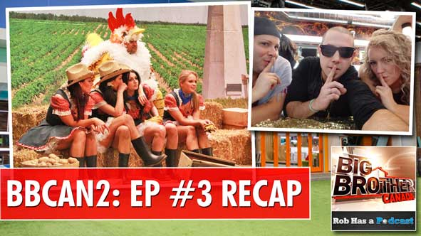Recapping Big Brother Canada 2 Episode 3 and Previewing the second eviction