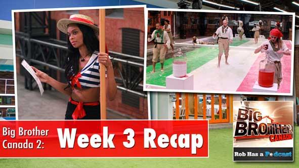 Big Brother Canada Week 3 Recap
