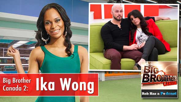 Big Brother Canada 2 Recap: Interview with Ika Wong