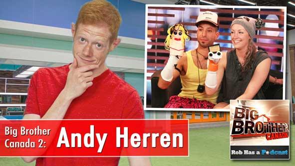 Big Brother 15 Winner Andy Herren recaps the Latest Episode of Big Brother Canada 2