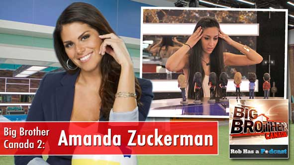 Big Brother Canada 2014: Recap of the Instant Eviction with Amanda Zuckerman