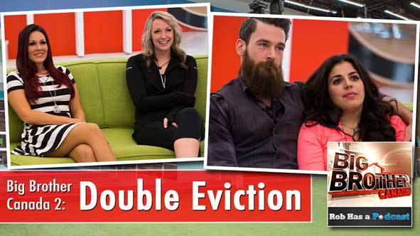 Big Brother Canada 2014: Recap of the Double Eviction where Sarah and Kenny were Evicted
