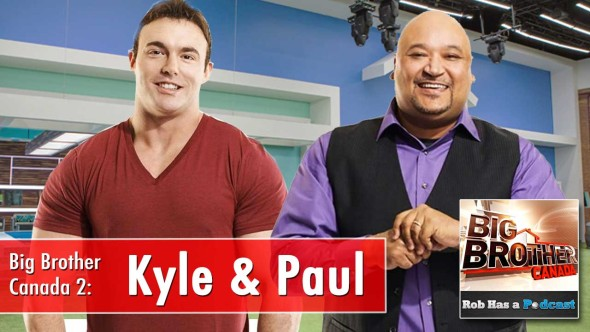 Big Brother Canada 2014: Interview with Kyle Shore & Paul Jackson