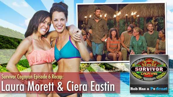 Laura Morett and Ciera Eastin discuss Survivor Cagayan Episode 6