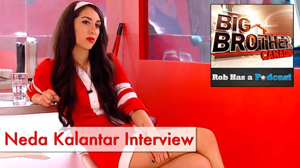 Big Brother Canada 2014: Interview with Neda Kalantar