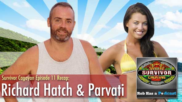 Survivor 2014: Richard Hatch & Parvati Shallow join Rob for a recap of Survivor Cagayan Episode 11
