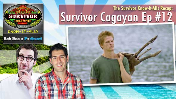 "Survivor 2014: Rob and Stephen Fishbach recap Survivor Cagayan Episode 12, ""Straw That Broke the Camel's Back"""