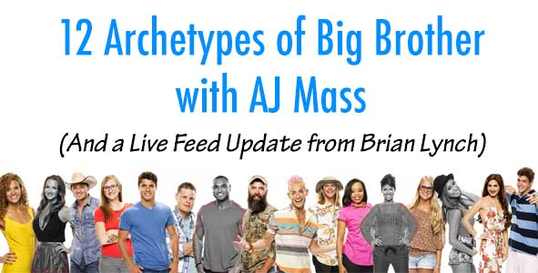 Big Brother 2014: Rob talks about the 12 archetypes of Big Brother 16 with ESPN's AJ Mass