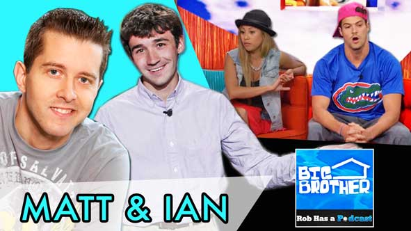 Big Brother 2014: Matt Hoffman and Ian Terry LIVE to recap the BB16 Eviction of either Zach or Paola