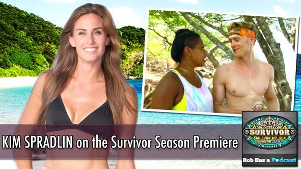 Survivor 2014: Kim Spradlin recaps the Survivor San Juan Del Sur premiere on Rob Has a Podcast