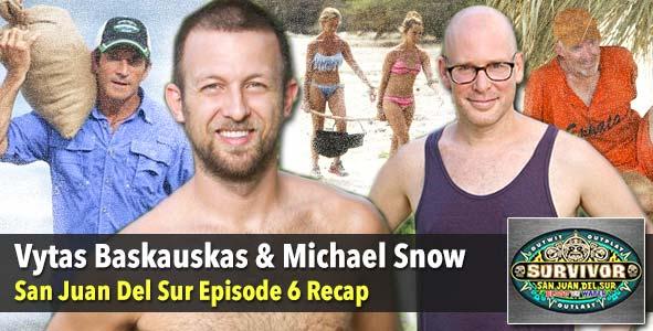 Survivor 2014: San Juan Del Sur Episode 6 Recap with Vytas Baskauskas and Michael Snow