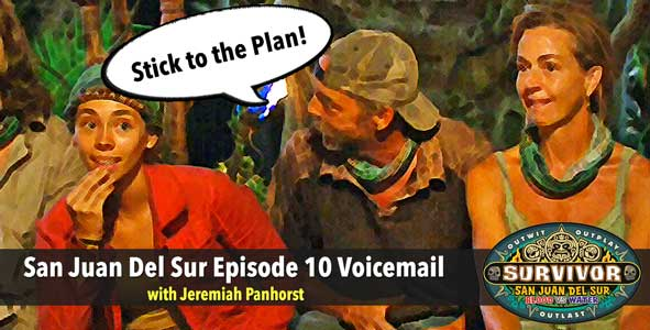 Survivor 2014: San Juan Del Sur Episode 10 Voicemails with Jeremiah Panhorst
