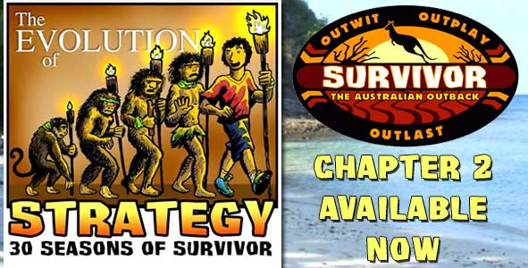 Chapter 2 of The Evolution of Strategy Covers Survivor: The Australiian Outback