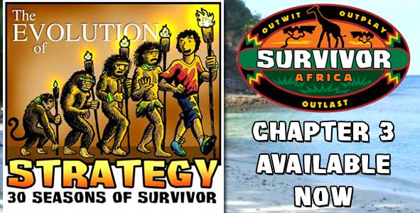 Chapter 3 of The Evolution of Strategy is Available NOW | Survivor: Africa