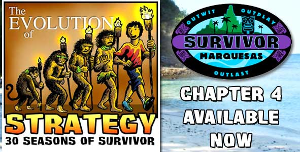 Chapter 4 of Evolution of Strategy is Available NOW | Survivor: Marquesas
