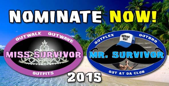 Click to Nominate Your Top 3 Picks for Miss Survivor and Mr. Survivor 2015