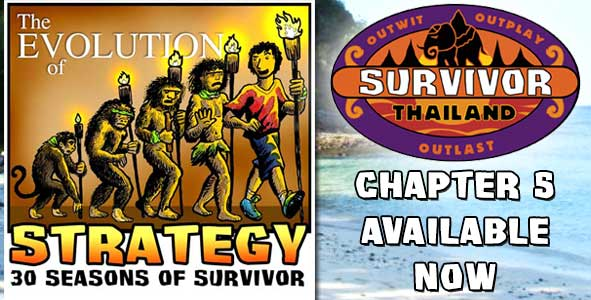 Chapter 5 of Evolution of Strategy is Available NOW | Survivor: Thailand