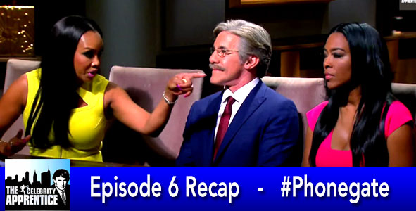 Celebrity Apprentice 2015: Recap of Phonegate on Celebrity Apprentice Episode 6 on February 2, 2015