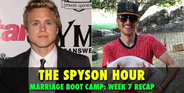 Spyson Hour: Spencer Pratt and Tyson Apostol discuss Week 7 of Marriage Boot Camp on WeTV