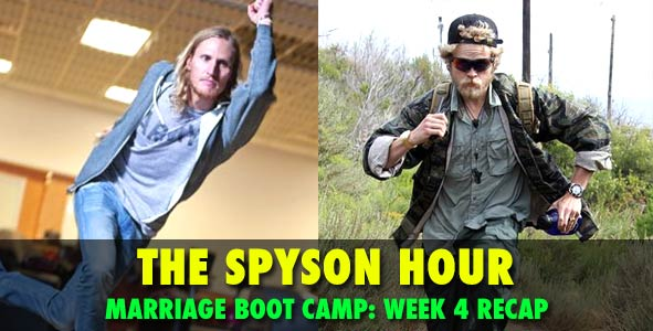 The Spyson Hour: Marriage Boot Camp Week 4