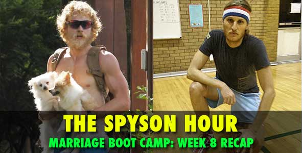 Spyson Hour:  Spencer and Tyson recap Marriage Boot Camp Reality Stars Week 8