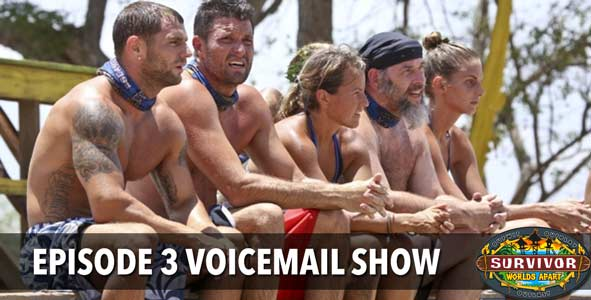 Survivor 2015: Rob answers the Worlds Apart Episode 3 Voicemails with Zach Brooks