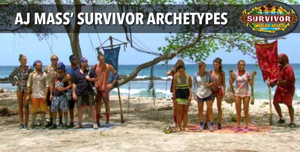 Survivor 2015: AJ Mass on the 13 Archetypes of Survivor Worlds Apart